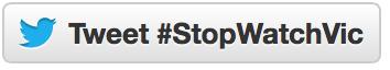 Tweet StopWatchVic
