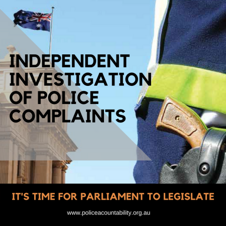 IT's time for parliamnet to legislate for independent investigations of police complaints.